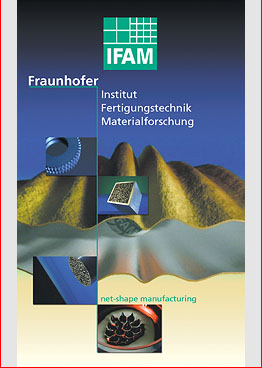 IFAM - Fraunhofer Institut Fertigungstechnik und Materialforschung